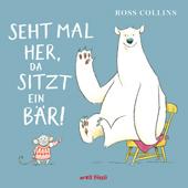 Seht mal her, da sitzt ein Bär!, Umschlag gross anzeigen