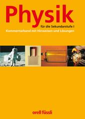 Physik für die Sekundarstufe I, Kommentar
