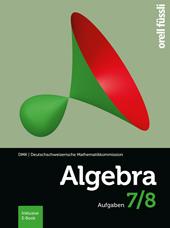 Algebra 7/8 Aufgaben