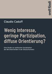 Wenig Interesse, geringe Partizipation, diffuse Orientierung?, Umschlag gross anzeigen