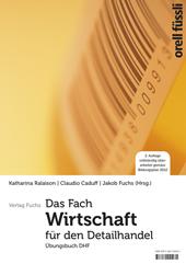 Das Fach «Wirtschaft» für den Detailhandel - Übungsbuch