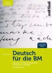Deutsch für die BM - Grundlagenbuch inkl. E-Book