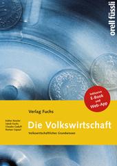 Die Volkswirtschaft - Grundlagenbuch inkl. E-Book und Web-App