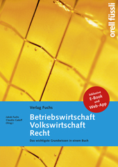 Betriebswirtschaft / Volkswirtschaft / Recht - Grundlagenbuch inkl. E-Book und Web-App