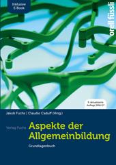 Aspekte der Allgemeinbildung (Standard Ausgabe) - Grundlagenbuch inkl. E-Book, Umschlag gross anzeigen