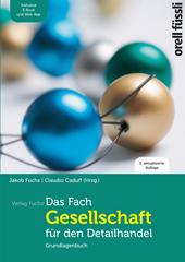 Das Fach «Gesellschaft» für den Detailhandel - Grundlagenbuch inkl. E-Book und Web-App