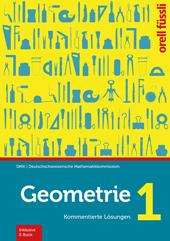 Geometrie 1 - Kommentierte Lösungen, Umschlag gross anzeigen