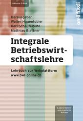 Integrale Betriebswirtschaftslehre inklusive E-Book, Umschlag gross anzeigen
