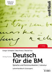 Deutsch für die BM - Lehrerhandbuch (2. Auflage Lösungen) inkl. E-Book