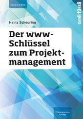 Der www-Schlüssel zum Projektmanagement - inklusive E-Book, Umschlag gross anzeigen