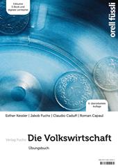 Die Volkswirtschaft - Übungsbuch