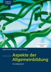 Aspekte der Allgemeinbildung (Standard Ausgabe) - Grundlagenbuch