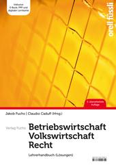 Betriebswirtschaft / Volkswirtschaft / Recht - Lehrerhandbuch