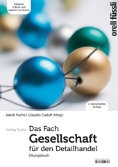 Das Fach Gesellschaft für den Detailhandel - Übungsbuch