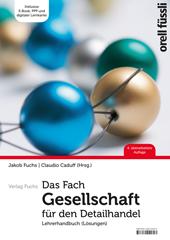 Das Fach Gesellschaft für den Detailhandel - Lehrerhandbuch