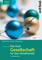 Das Fach Gesellschaft für den Detailhandel – inkl. E-Book