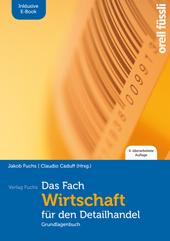 Das Fach Wirtschaft für den Detailhandel - inkl. E-Book