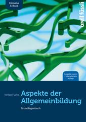 Aspekte der Allgemeinbildung (Ausgabe Luzern) – inkl. E-Book