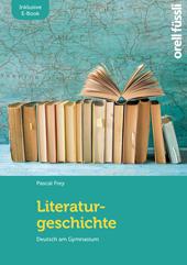 Literaturgeschichte – inkl. E-Book, Umschlag gross anzeigen