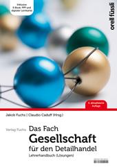 Das Fach Gesellschaft für den Detailhandel – Lehrerhandbuch