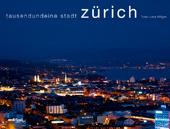 Tausendundeine Stadt Zürich