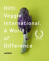 Hiltl. Veggie International. A World of Difference.
