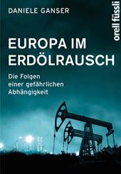 Europa im Erdölrausch, Umschlag gross anzeigen