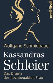 Kassandras Schleier