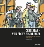 Chasselas - Von Féchy bis Dézaley