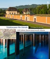 Trinkwasser für Zürich