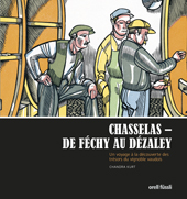 Chasselas - De Féchy à Dézaley, Umschlag gross anzeigen