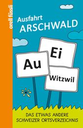 Ausfahrt Arschwald, Umschlag gross anzeigen