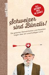Schweizer sind Bünzlis!, Umschlag gross anzeigen