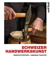 Schweizer Handwerkskunst, Umschlag gross anzeigen