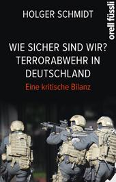 Wie sicher sind wir? Terrorabwehr in Deutschland, Umschlag gross anzeigen