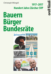 Bauern, Bürger, Bundesräte