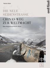 Chinas Weg zur Weltmacht