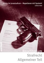Repetitorium Strafrecht Allgemeiner Teil