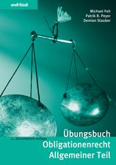 Übungsbuch Obligationenrecht Allgemeiner Teil, Umschlag gross anzeigen
