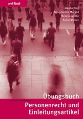 Übungsbuch Personenrecht und Einleitungsartikel