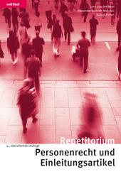 Repetitorium Personenrecht und Einleitungsartikel