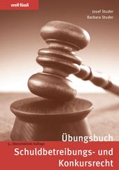 Übungsbuch Schuldbetreibungs- und Konkursrecht, Umschlag gross anzeigen