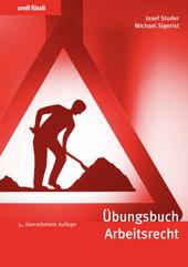 Übungsbuch Arbeitsrecht