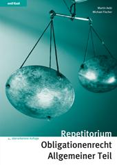 Repetitorium Obligationenrecht Allgemeiner Teil