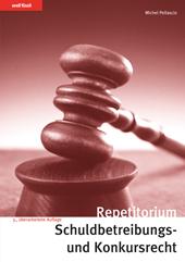 Repetitorium Schuldbetreibungs- und Konkursrecht