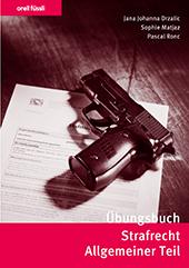 Übungsbuch Strafrecht Allgemeiner Teil