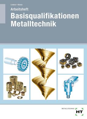 Basisqualifikation Metalltechnik