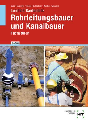 Rohrleitungs- und Kanalbauer - Fachstufen