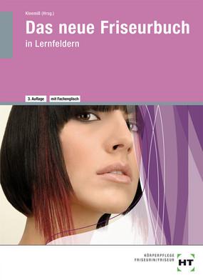 Das neue Friseurbuch in Lernfeldern