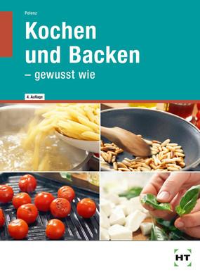 Kochen und backen - gewusst wie